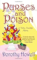 Purses and Poison by Dorothy Howell