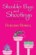Shoulder Bags and Shootings by Dorothy Howell