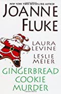 Gingerbread Cookie Murder by Joanne Fluke, Leslie Meier, and Laura Levine
