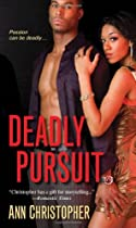 Deadly Pursuit by Ann Christopher