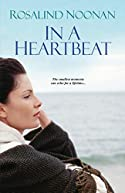 In A Heartbeat by Rosalind Noonan