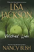 Wicked Lies by Lisa Jackson and Nancy Bush