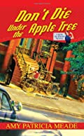 Don't Die Under the Apple Tree by Amy Patricia Meade