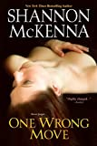 One Wrong Move by Shannon McKenna