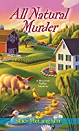 All Natural Murder by Staci McLaughlin