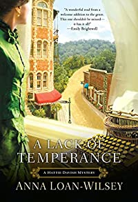 A Lack of Temperance by Anna Loan-Wilsey