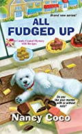 All Fudged Up by Nancy Coco
