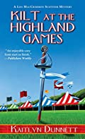 Kilt at the Highland Games by Kaitlyn Dunnett