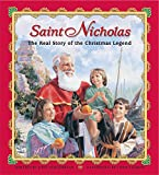 Saint Nicholas: The Real Story of the Christmas Legend by Julie Stiegemeyer, Chris Ellison (Illustrator)
