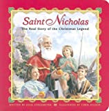 Saint Nicholas: The Real Story of the Christmas Legend by Julie Stiegemeyer, Chris Ellison (Illustrator) (Board book - July 2005)