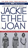 Jackie, Ethel, Joan--Women of Camelot