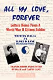All My Love, Forever: Letters Home from a World War II Citizen Soldier