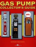 Gas Pump Collector's Guide
