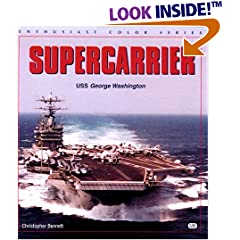 Supercarrier: USS George Washington (Enthusiast Color Series)