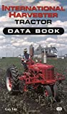  International Harvester Tractor Data Book