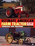 Ultimate American Farm Tractor Data Book