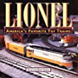 Lionel: America's Favorite Toy Trains  model Railroads