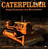 Caterpillar: Farms Crawlers and Bulldozers