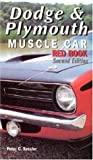 Dodge and Plymouth Muscle Car Red Book
