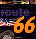 Route 66: 2297 Miles from Chicago to LA: Main Street USA