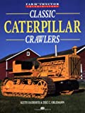  Classic Caterpillar Crawlers