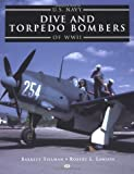 U.S. Navy Dive and Torpedo Bombers of World War II
