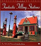 Fantastic Filling Stations