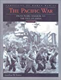 The Pacific War: Campaigns of World War II