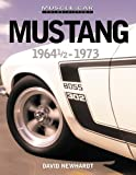 Mustang 1964 1/2 - 1973: Muscle Car: Color History