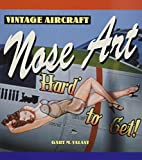 Vintage Aircraft Nose Art (Motorbooks Classic), Valant, Gary