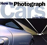 How to Photograph Cars
