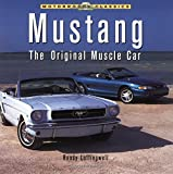 Mustang: The Original Muscle Car