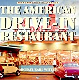 The American Drive-In Restaurant
