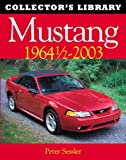 Mustang 1964 1/2 - 2003 (Collector's Library)