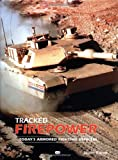 Tracked Firepower: Today's Armored Fighting Vehicles