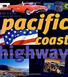 Pacific Coast Highway: 2,066 Miles from Olympic to Tijuana