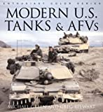 Modern U.S. Tanks and AFVs
