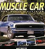 Muscle Car Icons: Ford, Chevy & Chrysler