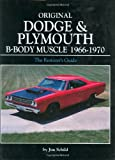 Original Dodge & Plymouth B-Body Muscle 1966-1970