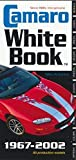 Camaro White Book: All Production Models 1967-2002