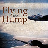 Flying the Hump in Original World War II Color