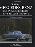 Original Mercedes-Benz Coupes, Cabriolets and V-8 Sedans: 1960-1972