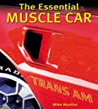 The Essential Muscle Car