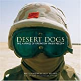Desert Dogs: The Marines of Operation Iraqi Freedom
