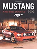 Mustang 2005: A New Breed of Pony Car