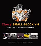 Chevy Small-Block V-8: 50 Years of High Performance