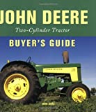  John Deere Two-Cylinder Buyer's Guide