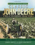  Classic John Deere Two-Cylinder Tractors