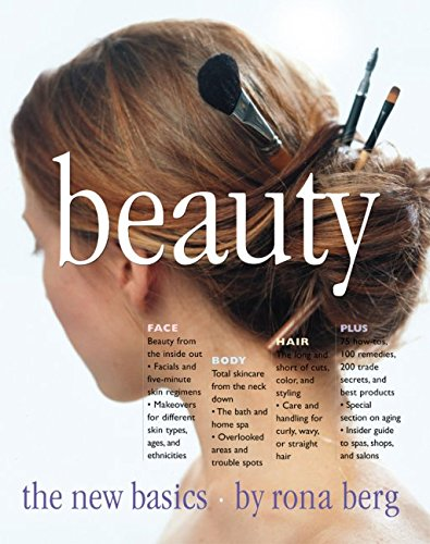 Beauty: The New Basics, Berg, Rona