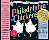 Philadelphia Chickens: A Too-Illogical Zoological Musical Revue: Deluxe Illustrated Lyrics Book of the Original Cast Recording of the Unforgettable (Though Completely